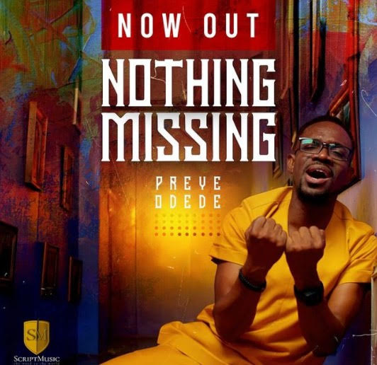 New Video: Preye Odede – Nothing Missing