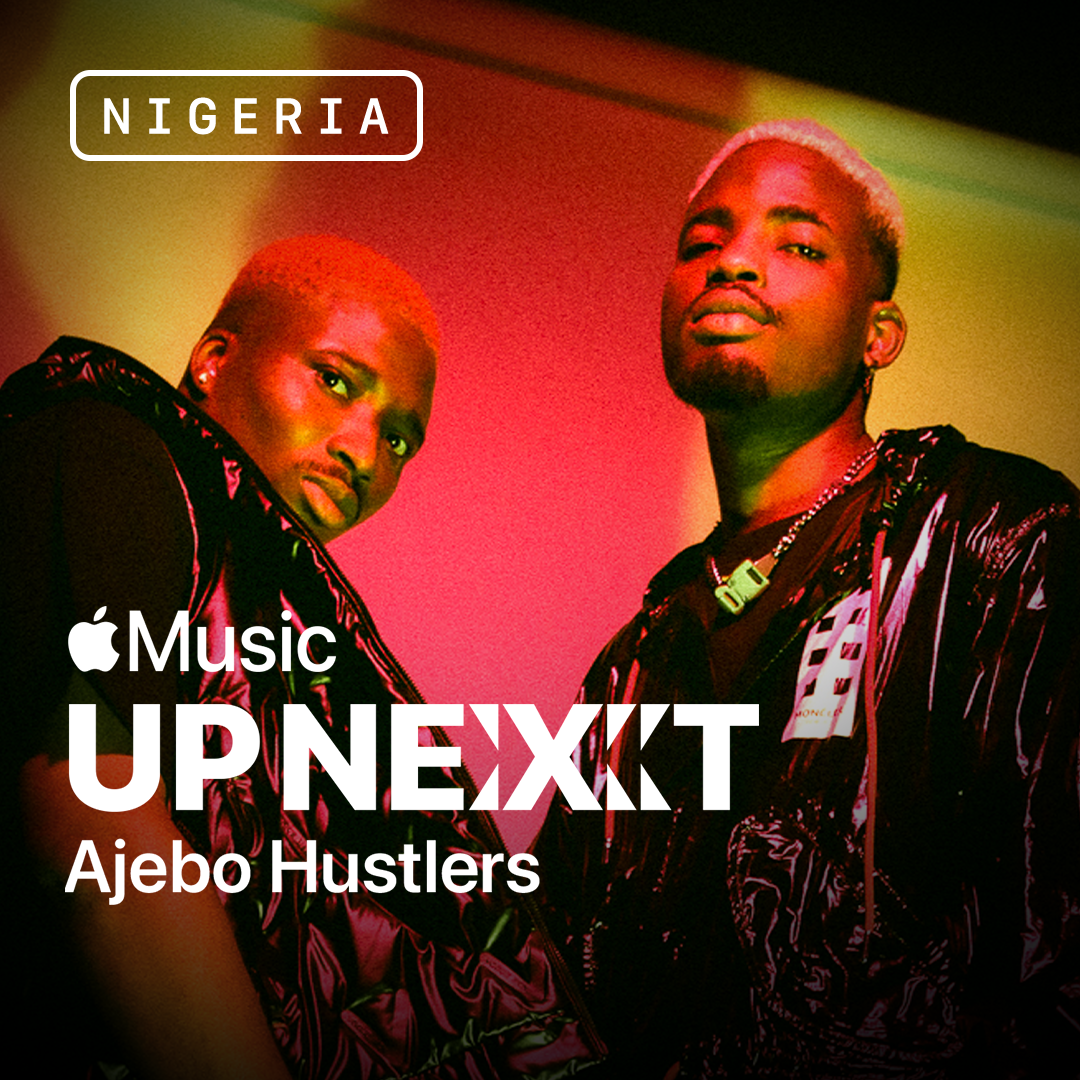 Ajebo Hustlers announced as the first Apple Music Up Next Artist in Nigeria